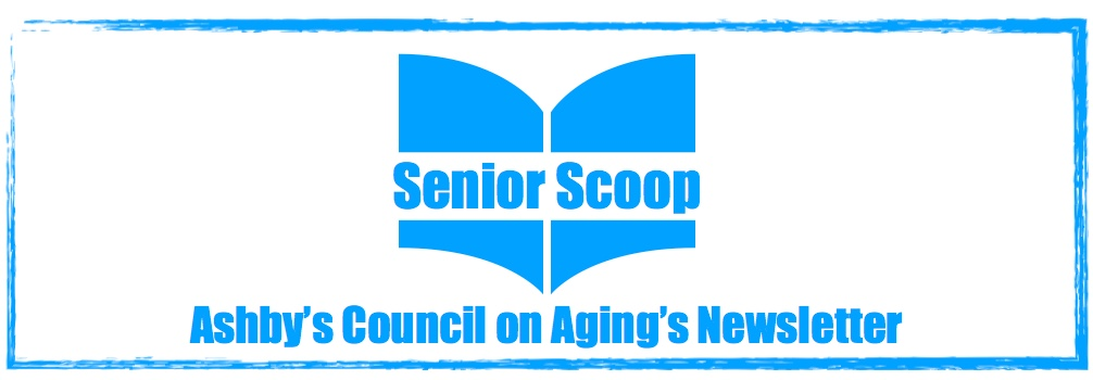 Hear ye, hear ye, read it in the Ashby Senior Scoop for March 2020!